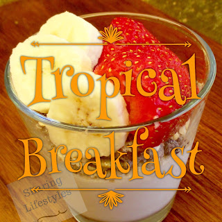 Tropical Breakfast Recipes.