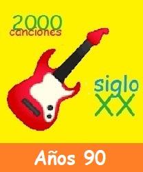 2000CancionesSigloXX Años 90