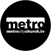 Metro City Church- Riverview
