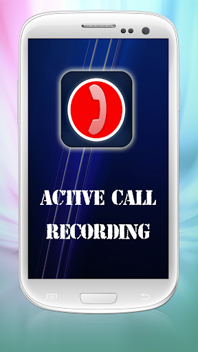 Active Call Recording