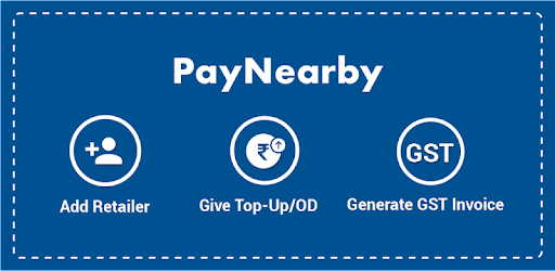 PayNearby Distributor – Top-Up, OD, GST Invoice APK App