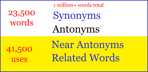 Antonyms Synonyms Dictionary - Apps on Google Play
