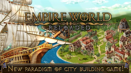 Empire World Reloaded - náhled