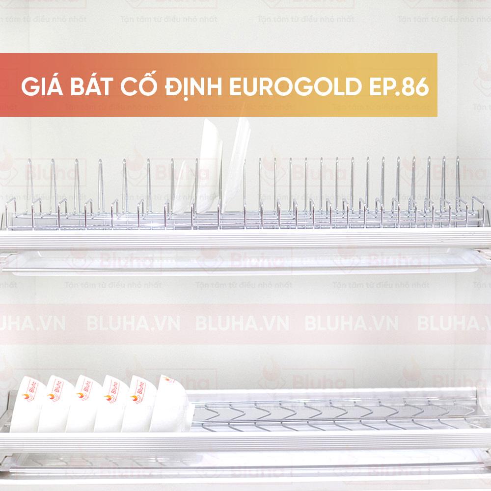 Giá bát cố định Eurogold EP.86 - Phụ kiện bếp chính hãng