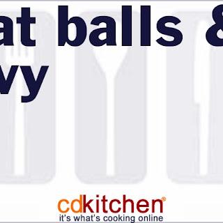 Meat Balls & Gravy