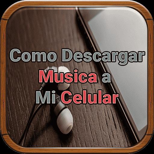 Descargar Musica a Mi Celular Gratis Guia