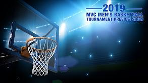 2019 MVC Men's Basketball Tournament Preview Show thumbnail