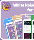 screenshot of White Noise  and Lullabies for Babies