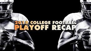 2018 College Football Playoff Recap thumbnail