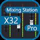 Mixing Station XM32 Pro