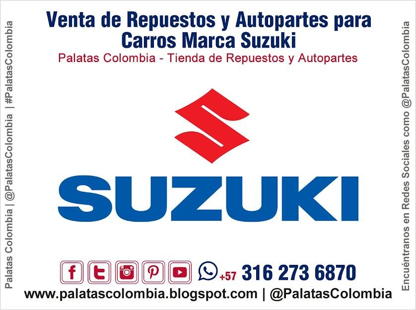 Venta de Repuestos y Autopartes para Carros Marca Suzuki en Bucaramanga | Palatas Colombia Repuestos y Autopartes @PalatasColombia WhatsApp +57 3162736870