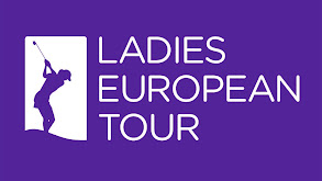Ladies European Tour Golf thumbnail