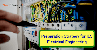 IES Electrical Engineering Preparation Strategy
