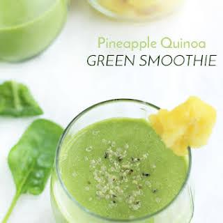 Pineapple Quinoa Green Smoothie.