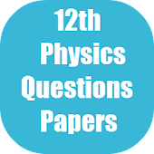 Physics 12th Papers for CBSE