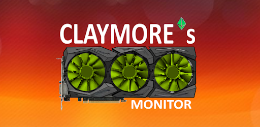 Claymore`s Monitor - Apps on Google Play