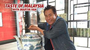 Taste of Malaysia With Martin Yan thumbnail
