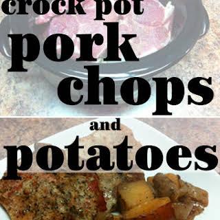 Crock Pot Pork Chops and Potatoes.