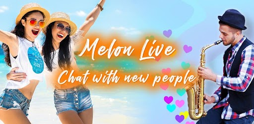 Melon Live - Chat with new people APK 0