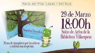 Presentación de Saquitos dorados nuevo cuento de Pilar López con ilustraciones de Sol Ruiz.