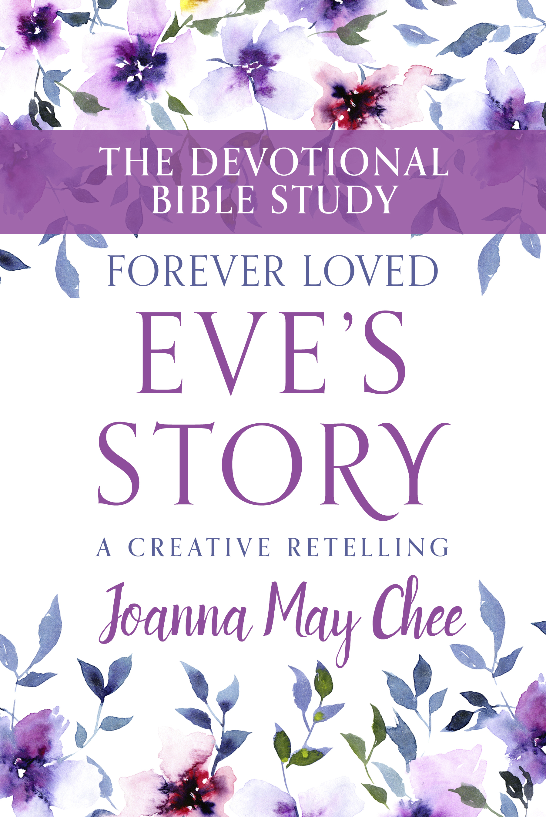 Eve's Story: The Devotional Study
