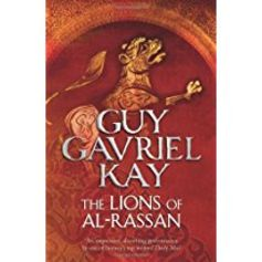 Guy Gavriel Key's Lions of Al-Rassan.