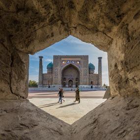 Samarkand by Sergio Savi - Buildings & Architecture Public & Historical