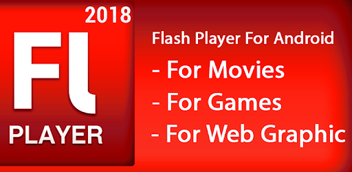 Flash Android Player 2018 SWF - FLV Simulator for PC