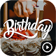 Download happy birthday video status with name For PC Windows and Mac