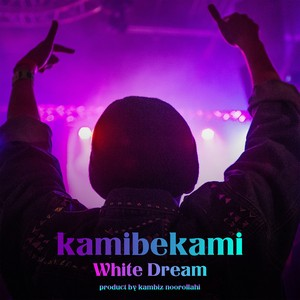 White Dream Upload Your Music Free