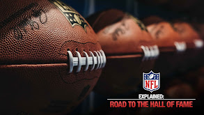 NFL Explained: Road to the Hall of Fame thumbnail