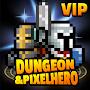 Премиум Dungeon X Pixel Hero VIP временно бесплатно