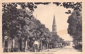 Photo: Orgueil (82) - Entrée du village venant de Labastide-Saint-Pierre - environ de 1930 - carte écrite le 10 avril 1932 - éditions Saisset