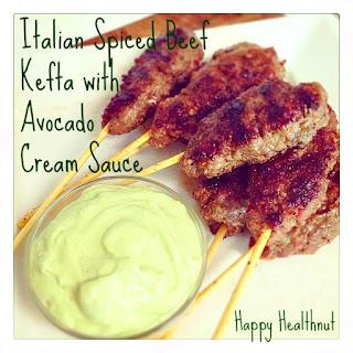 Italian Spiced Beef Kefta with Avocado Cream Sauce