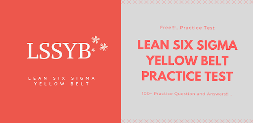 Lean Six Sigma Yellow Belt Practice Test - Apps on Google Play