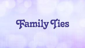 Family Ties thumbnail