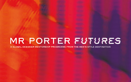 "MR PORTER Launches ""FUTURES Mentorship Programme"" to Celebrate a Decade of Men's Fashion"