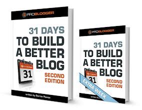 Photo: 31 Days to Build a Better Blog - Second Edition plus Bonus Week