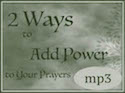 Add Power to Your Prayers
