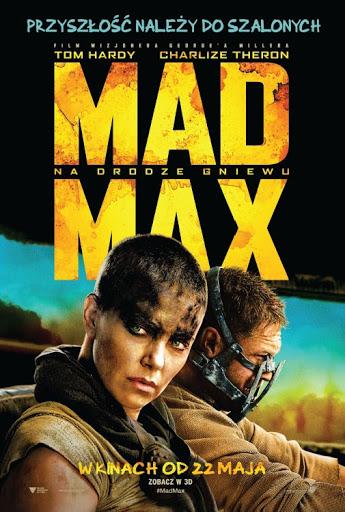 Polski plakat filmu 'Mad Max: Na Drodze Gniewu'