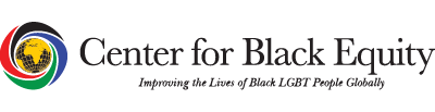 Center for Black Equity - Improving the Lives of Black LGBT People Globally