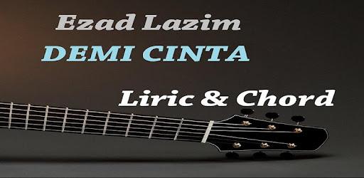 Demi Cinta Ezad Lazim Chord - Apps on Google Play