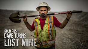 Gold Rush: Dave Turin's Lost Mine thumbnail