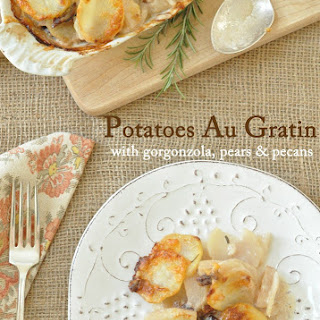 Potatoes Au Gratin with Gorgonzola, Pears and Pecans Recipe