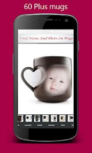 Viral Name & Image On Mug screenshot 5