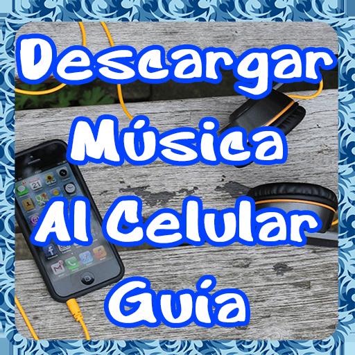 Descargar Musica Al Celular Gratis Facil Guide