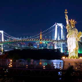 Rainbow Bridge, Statue of Liberty, Tokyo Tower by Kwoh LK - Buildings & Architecture Statues & Monuments