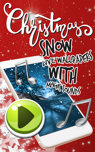 Download Christmas Snow Live Wallpaper Magic Sound Effects