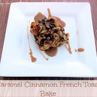 Caramel Cinnamon French Toast Bake Recipe