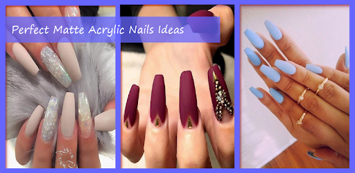 Perfect Matte Acrylic Nails Ideas